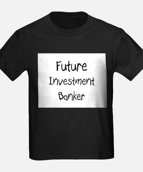 Future Investment Banker T