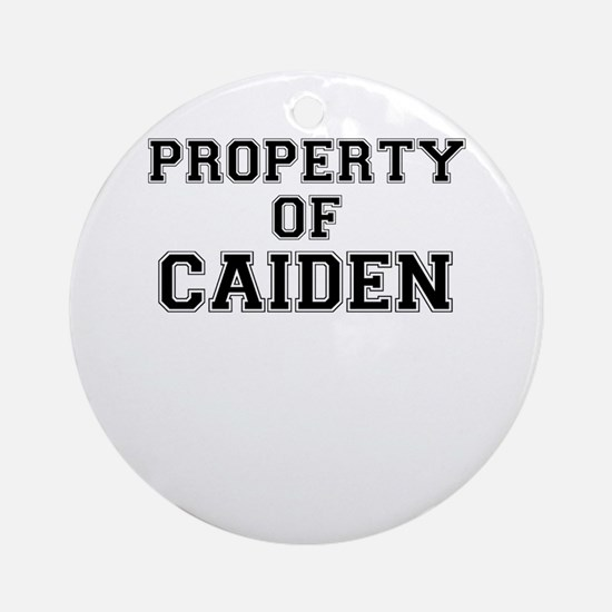 Property of CAIDEN Round Ornament