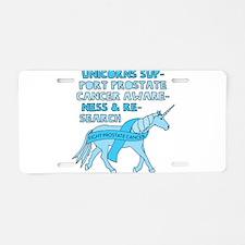 Unicorns Support Prostate C Aluminum License Plate