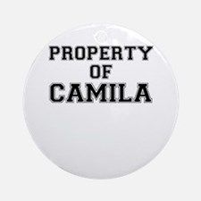 Property of CAMILA Round Ornament