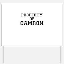 Property of CAMRON Yard Sign