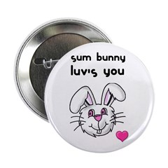 sum bunny luv's you Button