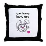 sum bunny luv's you Throw Pillow