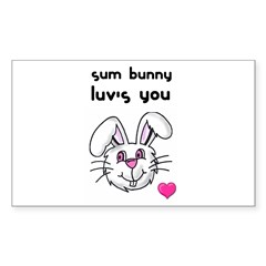 sum bunny luv's you Rectangle Decal