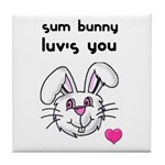 sum bunny luv's you Tile Coaster