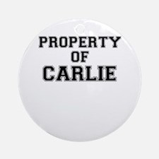 Property of CARLIE Round Ornament