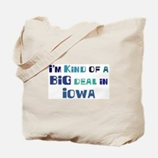 Big Deal in Iowa Tote Bag