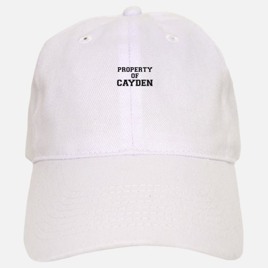 Property of CAYDEN Baseball Baseball Cap
