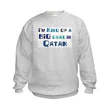 Big Deal in Qatar Sweatshirt