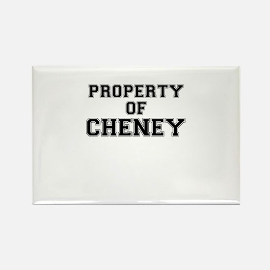 Property of CHENEY Magnets