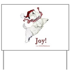 Westie Terrier Joy Yard Sign