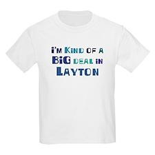 Big Deal in Layton T-Shirt