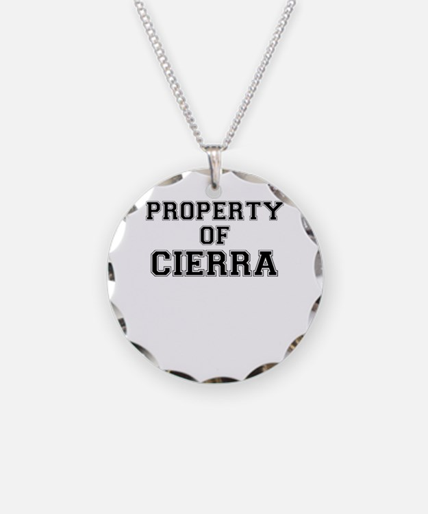 Property of CIERRA Necklace