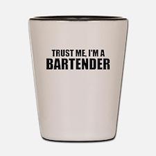Trust Me, I'm A Bartender Shot Glass