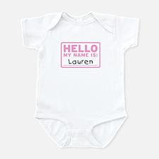 Hello My Name Is: Lauren - Infant Bodysuit