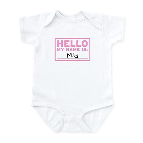 Hello My Name Is: Mia - Infant Bodysuit