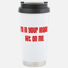 Hit On Me (red) Stainless Steel Travel Mug