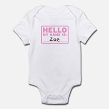 Hello My Name Is: Zoe - Infant Bodysuit