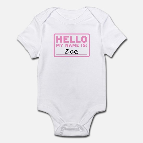 Hello My Name Is: Zoe - Infant Bodysuit