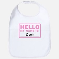 Hello My Name Is: Zoe - Bib