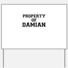 Property of DAMIAN Yard Sign