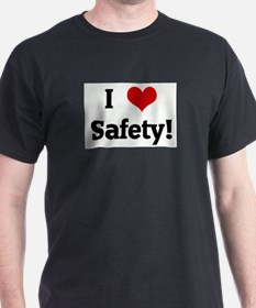 I Love Safety! T-Shirt