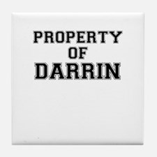 Property of DARRIN Tile Coaster