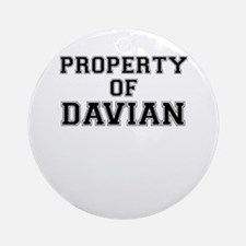 Property of DAVIAN Round Ornament