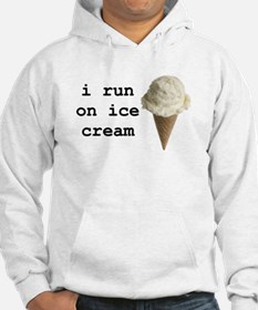 i run on ice cream Hoodie