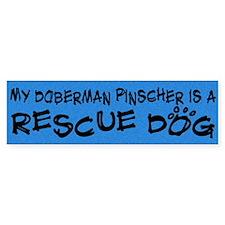 Rescue Dog Doberman Pinscher Bumper Bumper Bumper Sticker