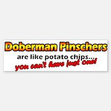 Potato Chips Doberman Pinscher Bumper Bumper Bumper Sticker