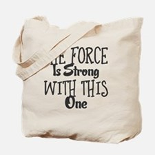 Cute The force Tote Bag