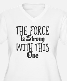 Funny Force strong one T-Shirt