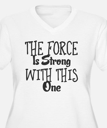 Funny The force T-Shirt