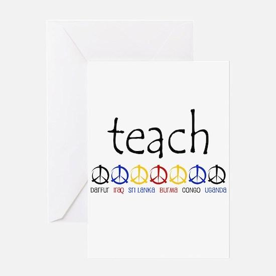 """""""TEACH PEACE"""" SHIRTS Greeting Card"""