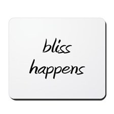 bliss happens Mousepad