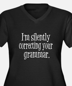 Im Silently Correcting Your Grammar. Plus Size T-S