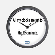 Last Minute Clocks Wall Clock