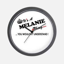 MELANIE thing, you wouldn't understand Wall Clock