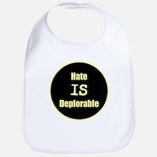 Hate is deplorable Bib