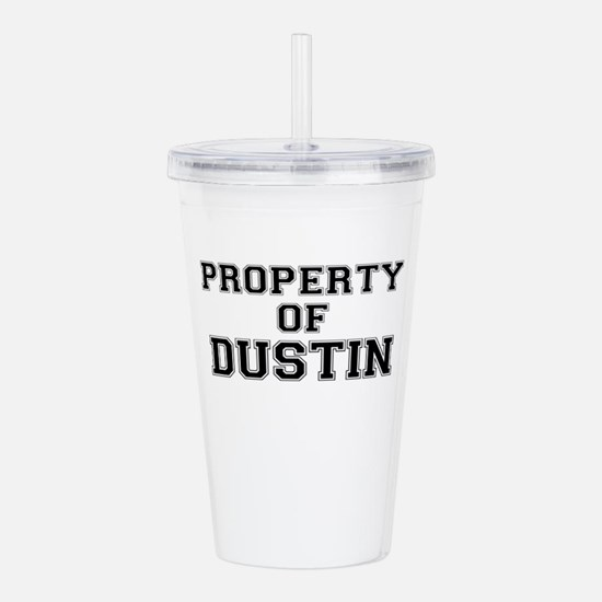Property of DUSTIN Acrylic Double-wall Tumbler