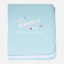 KINSEY thing, you wouldn't understand baby blanket