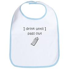 Drink until pass out Bib