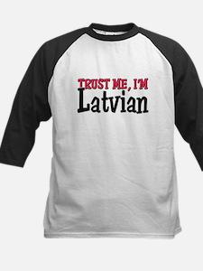 Trust Me I'm Latvian Tee