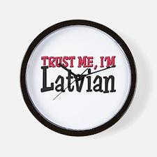 Trust Me I'm Latvian Wall Clock