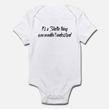 It's a Sheltie Thing Infant Bodysuit
