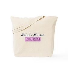 World's Greatest Nona Tote Bag