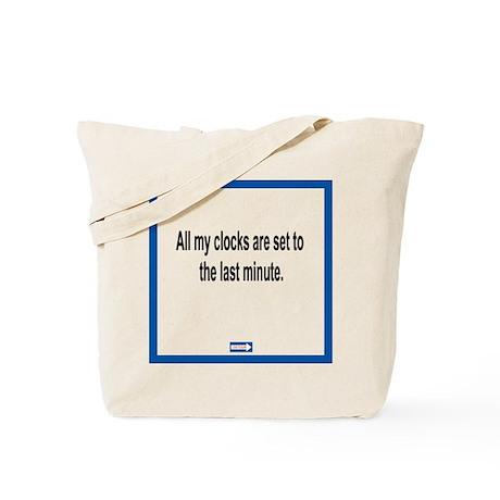 Last Minute Clocks Tote Bag