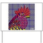 Psycho Rooster Yard Sign