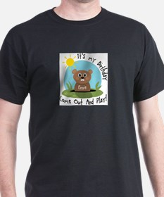 Ernie birthday (groundhog) T-Shirt